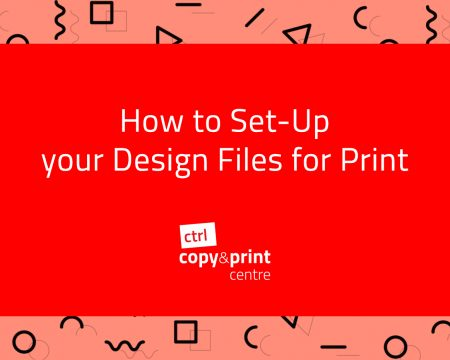 How to Set-Up your Design Files for Print